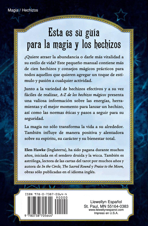 A-Z de los hechizos mágicos (Spanish Edition): Elen Hawke ...