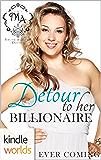 Melody Anne's Billionaire Universe: Detour to her Billionaire (Kindle Worlds Novella)