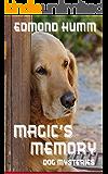 Magic's Memory (Dog Mysteries Book 4)