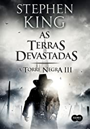 As terras devastadas (A Torre Negra Livro 3)