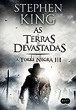 As terras devastadas (A Torre Negra)