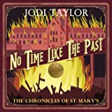 No Time Like the Past: The Chronicles of St. Mary's, Book 5