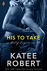 His to Take (Out of Uniform Book 5) Kindle Edition