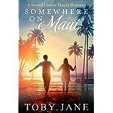 Somewhere on Maui: A Second Chance Hawaii Romance