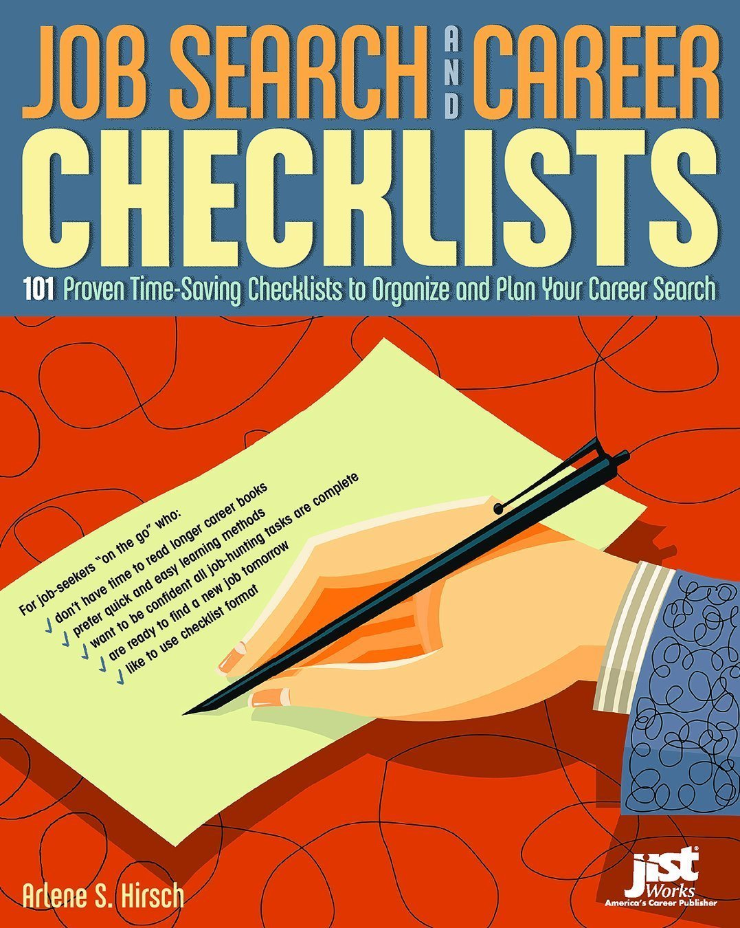 job search and career checklists 101 proven time saving job search and career checklists 101 proven time saving checklists to organize and plan your career search arlene s hirsch 9781593571184 amazon com