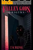 Fallen Gods: Origins (Fallen Gods Saga Book 4)