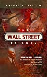 The Wall Street Trilogy: A History