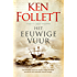 Het eeuwige vuur (Kingsbridge Book 3)