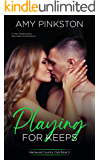 Playing for Keeps: A Fake Relationship, Wounded Vet Romance (Hardwood Country Club Book 3)