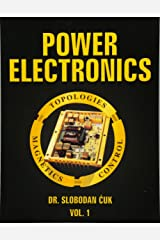 Power Electronics: Topologies, Magnetics and Control: NEW (Volume 1) Paperback