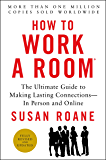 How to Work a Room, 25th Anniversary Edition: The Ultimate Guide to Making Lasting Connections--In Person and Online (English Edition)