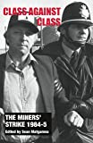 The miners' strike 1984-5