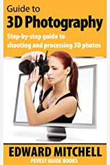 Guide to 3D Photography