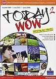 Today wow. Per la Scuola media. Con e-book. Con espansione online: 2