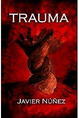 TRAUMA (Spanish Edition) Kindle Edition