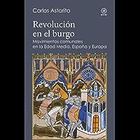 Revolución en el burgo. Movimientos comunales en la Edad Media. España y Europa (Reverso nº 7)