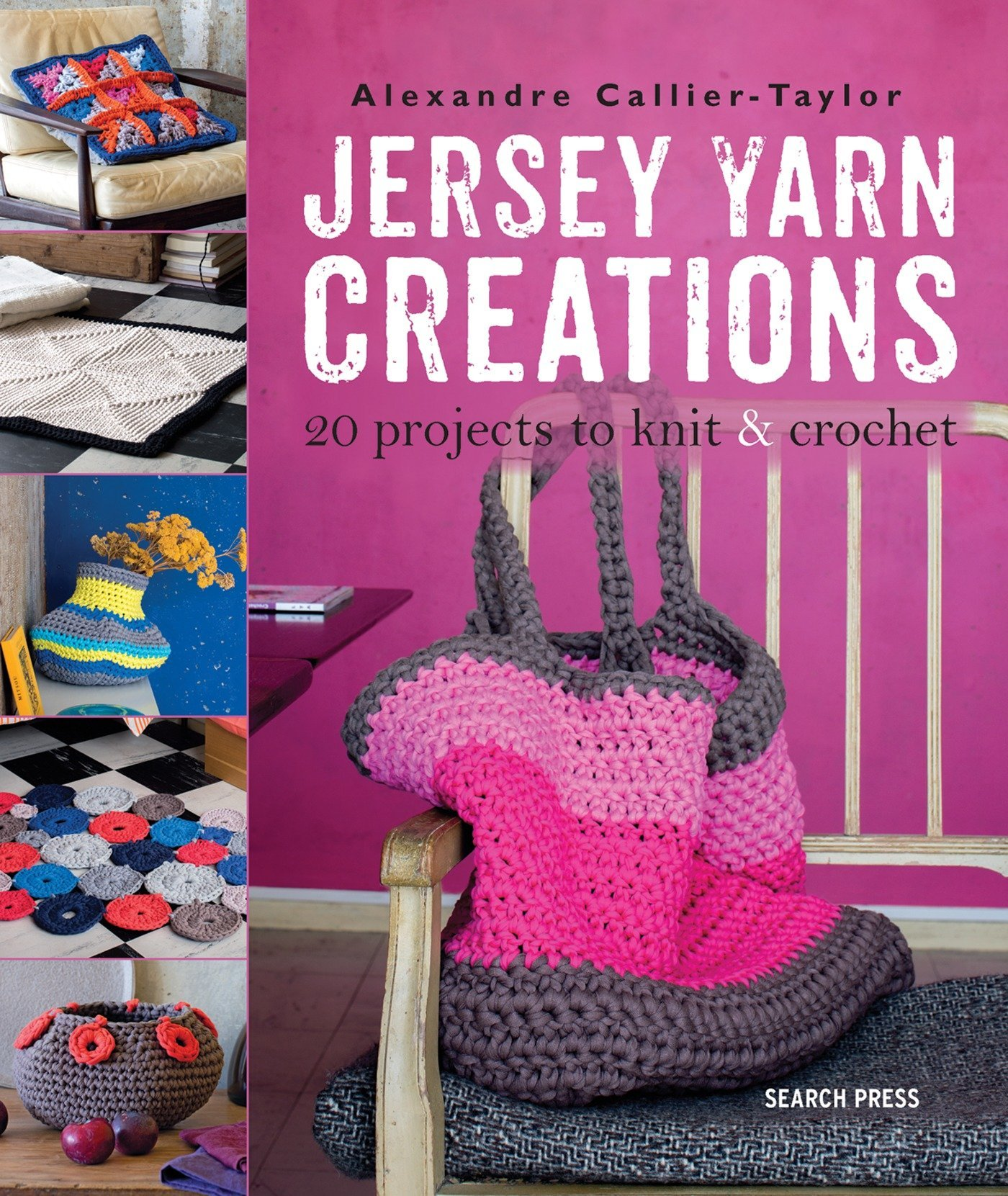 Jersey Yarn Creations 20 Projects To Knit And Crochet Amazoncouk