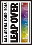 AAA ARENA TOUR 2016 - LEAP OVER -(初回生産限定盤)(スマプラ対応) [DVD]