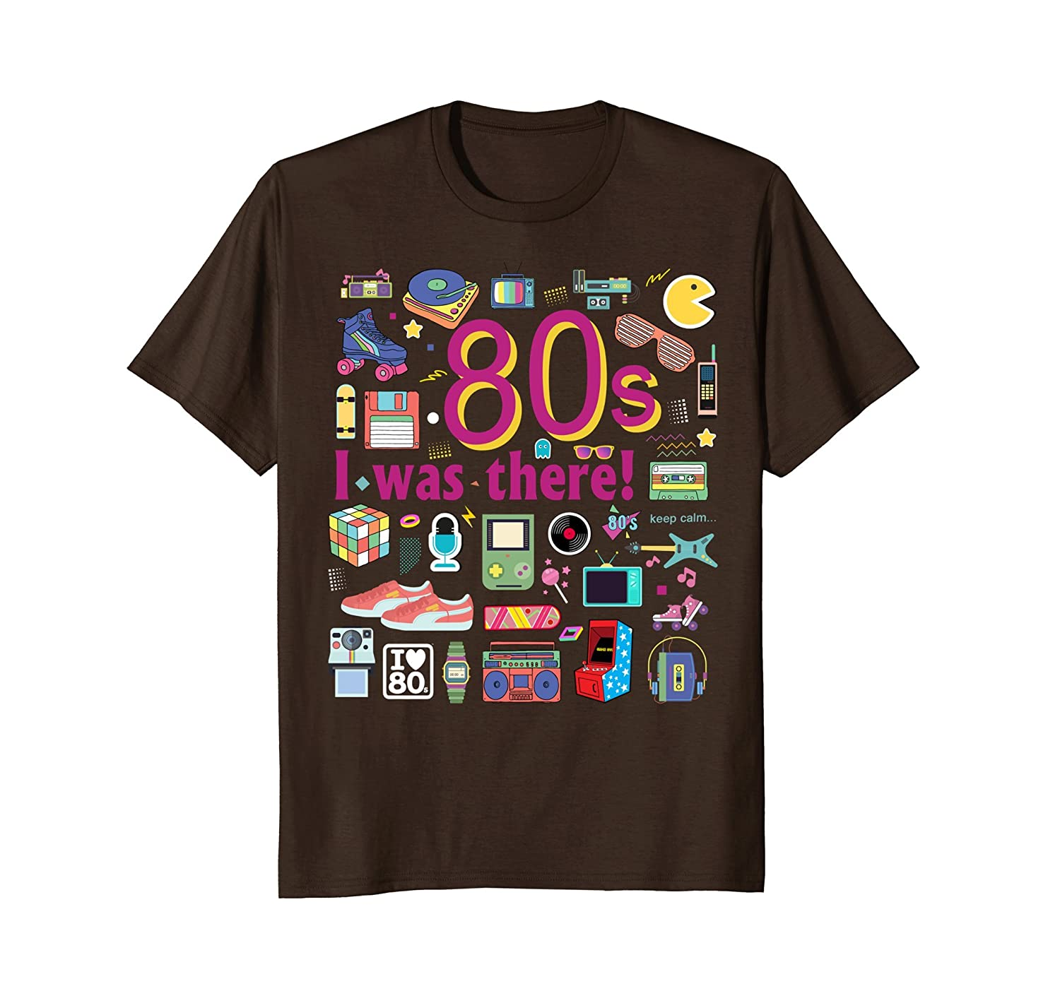 80s I was there! T shirt The Best Funny 80's T shirt-ln
