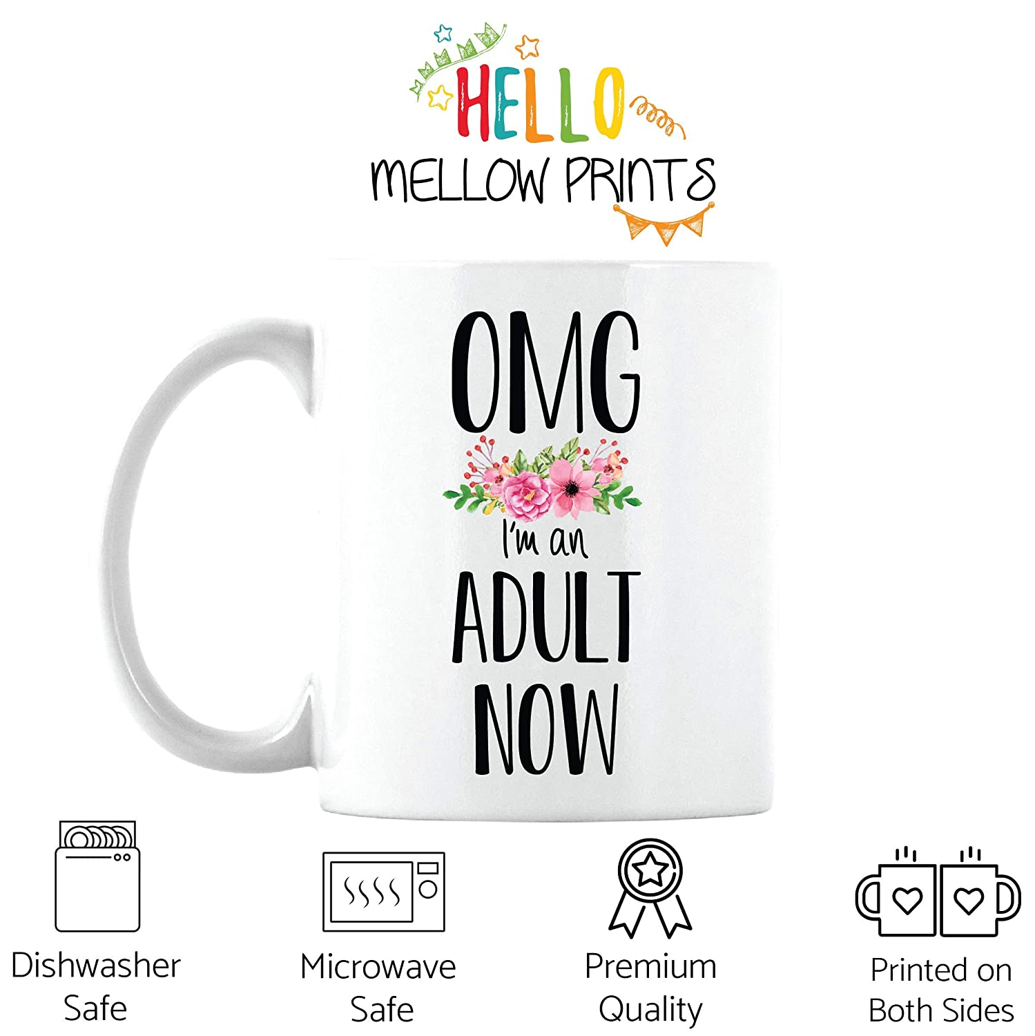 Friend Born In Year 2001- Present For 18 Year Old Girl White Cup, 11oz OMG Im An Adult Now Coffee Mug Funny 18th Birthday Gift for Daughter
