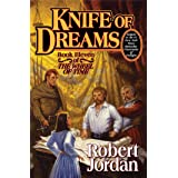 Knife of Dreams (The Wheel of Time, Book 11) (Wheel of Time, 11)