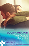 Their Double Baby Gift (Mills & Boon Medical)