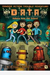 Robots Rule the School (The DATA Set Book 4) Kindle Edition