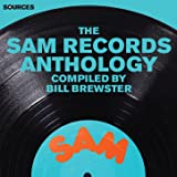 Sources - The Sam Records Anthology Compiled by Bill Brewster