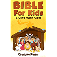 Bibles : Living with God ( Bible for Kids book 1) book cover
