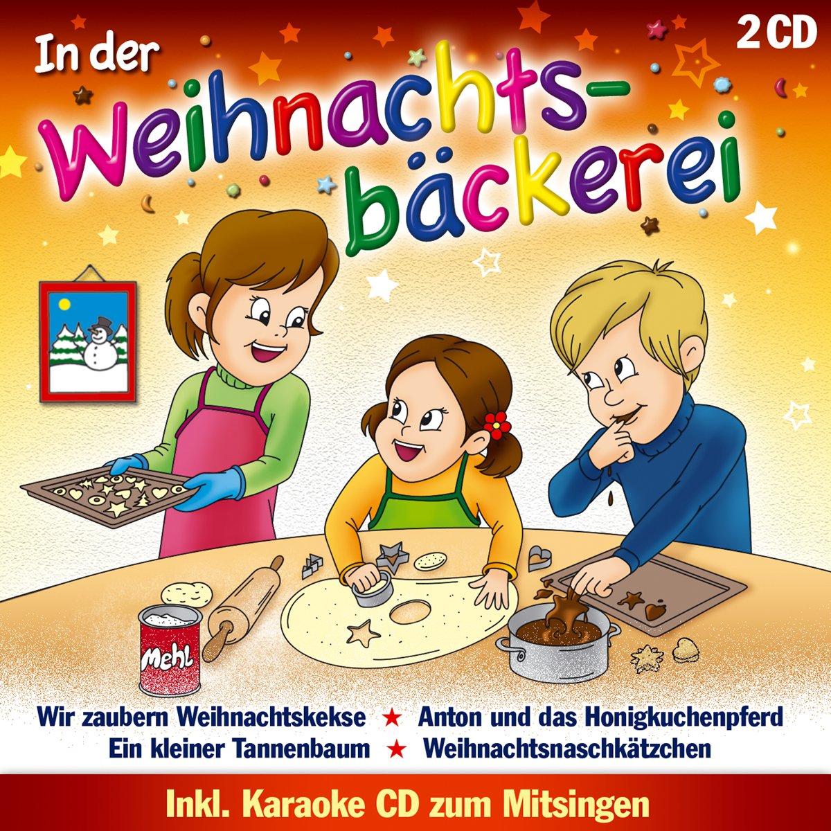 In der Weihnachtsbäckerei; inkl.Karaoke CD zum Mitsingen ...