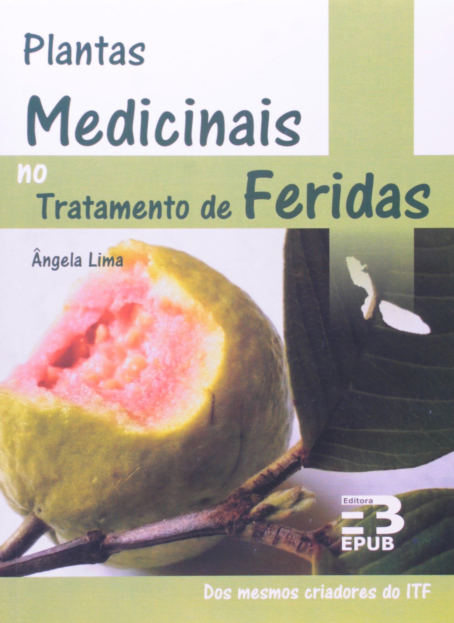 Plantas Medicinais No Tratamento De Feridas: Marta Batista: 9788587098870: Amazon.com: Books