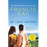 All I Ever Wanted: A Grayson Friends Novel (Grayson Friends, 8)
