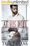At His Will: A Dark Romance