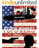 The Stupid Monkey (Dr. Dan Trix Mystery Series Second Edition Book 2)