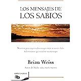 Los Mensajes de Los Sabios / Messages from the Masters