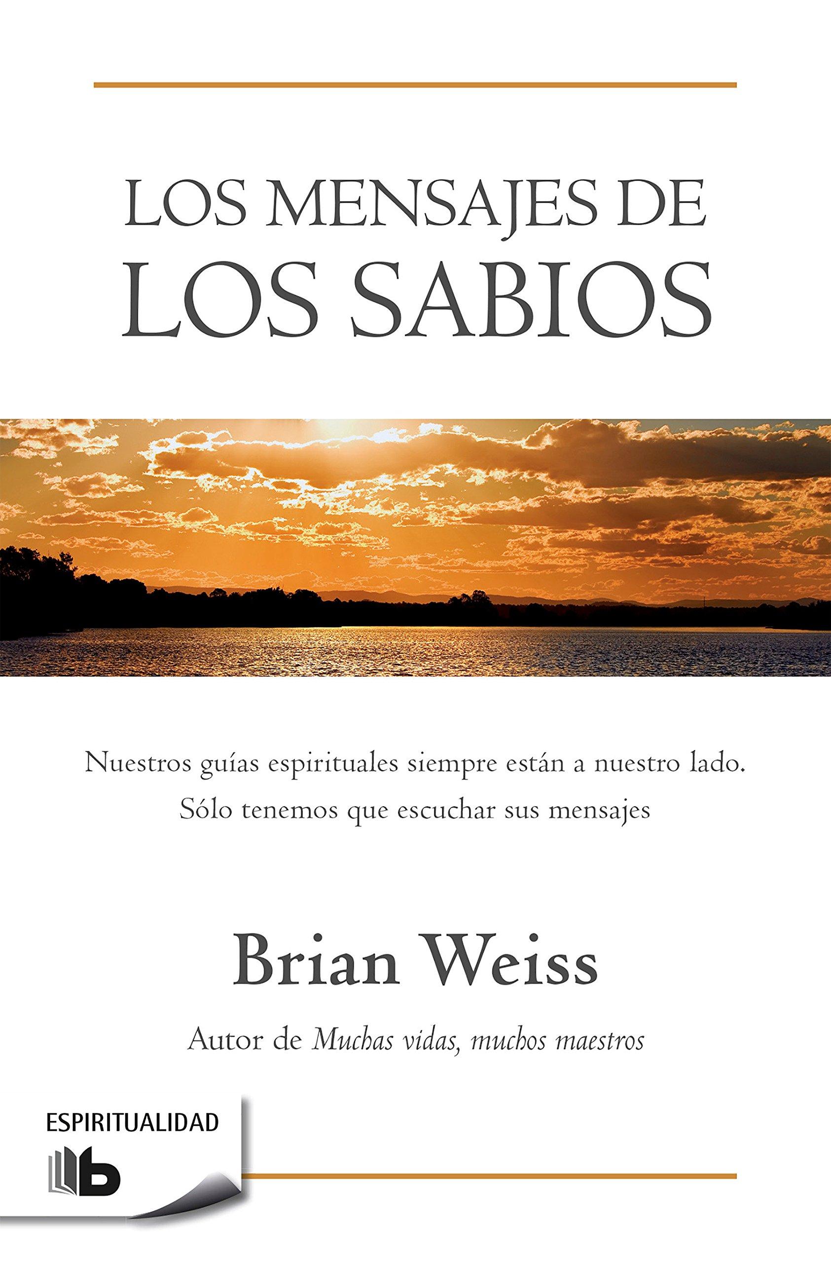 Read Online Los mensajes de los sabios / Messages from the Masters (Spanish Edition) pdf epub