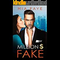 Million Dollar Fake: An Enemies to Lovers Romance