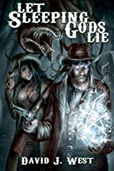 Let Sleeping Gods Lie: A Lovecraftian Gods Horror Story (Cowboys & Cthulhu Book 1) Kindle Edition