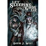 Let Sleeping Gods Lie: A Lovecraftian Gods Horror Story (Cowboys & Cthulhu Book 1)