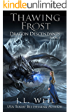 Dragon Descendants 4: Thawing Frost