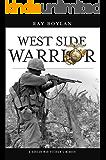 West Side Warrior: A Korean War Veteran's Memoir