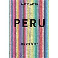 Peru: The Cookbook