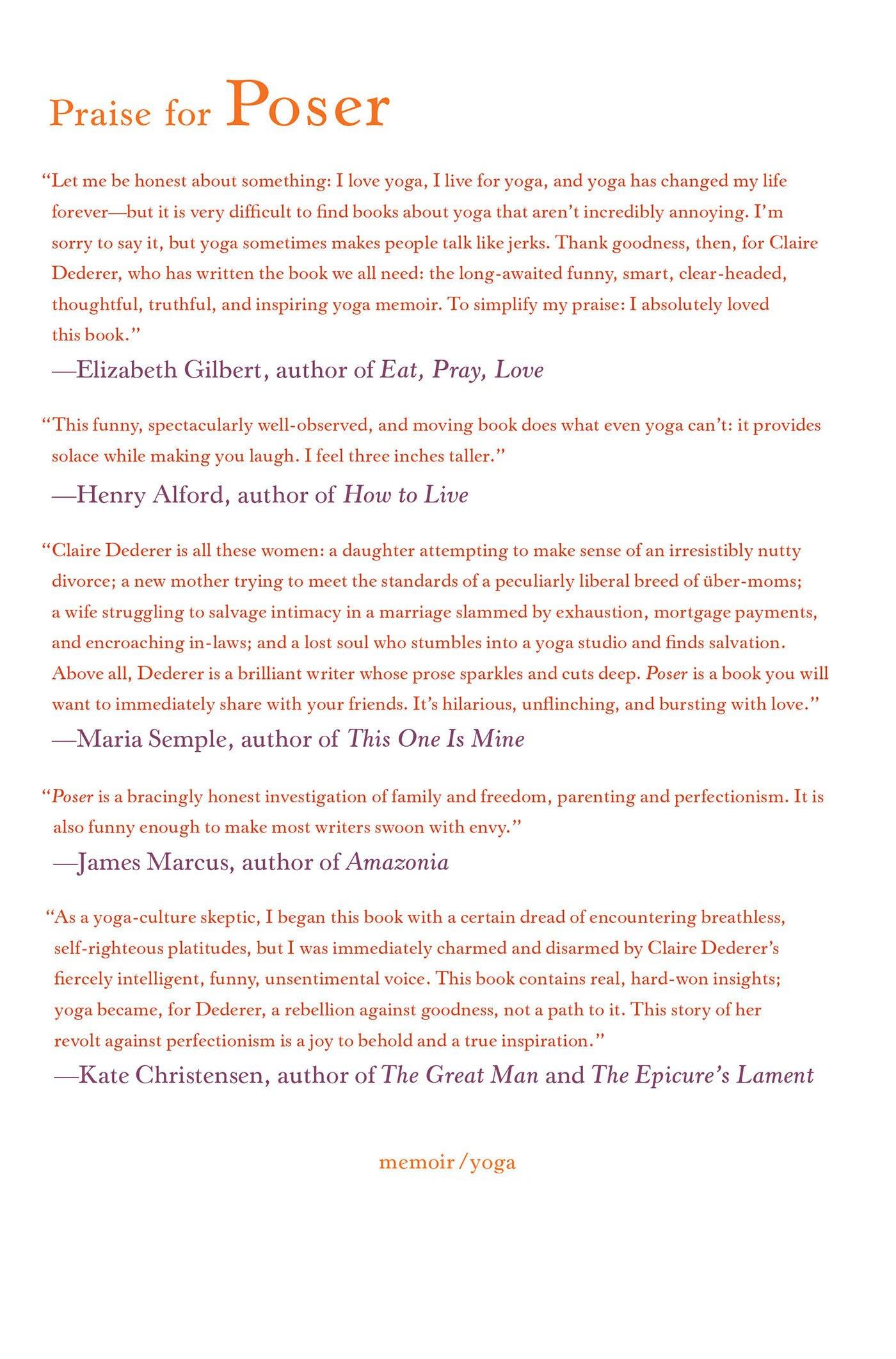 Poser: My Life In Twentythree Yoga Poses: Claire Dederer: 9780374236441:  Amazon: Books