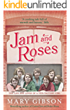 Jam and Roses: The heartbreaking story of women's lives in London's docklands (The Factory Girls Book 2)