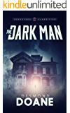 The Dark Man (The Graveyard: Classified Paranormal Series Book 1)