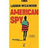 American Spy: Thriller (German Edition)