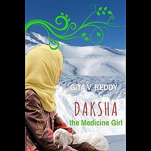 Daksha the Medicine Girl: Short Chapter Book for Ages 8-12