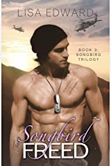 Songbird Freed: Book 3: Songbird Trilogy Kindle Edition