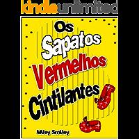 """Livros para crianças de 3-7 anos: """"Os Sapatos Vermelhos Cintilantes"""" (história de ninar para crianças)"""