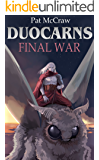Duocarns - Final War (Duocarns Fantasy-Serie 10)